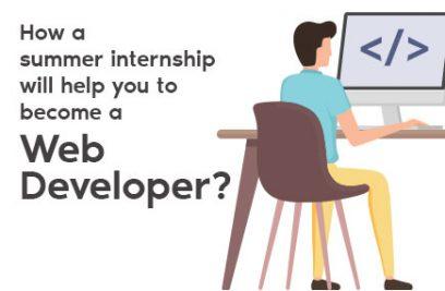 How a summer internship will help you to become a web developer?